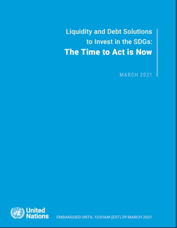 Liquidity and Debt Solutions to Invest in the SDGs:The Time to Act is Now
