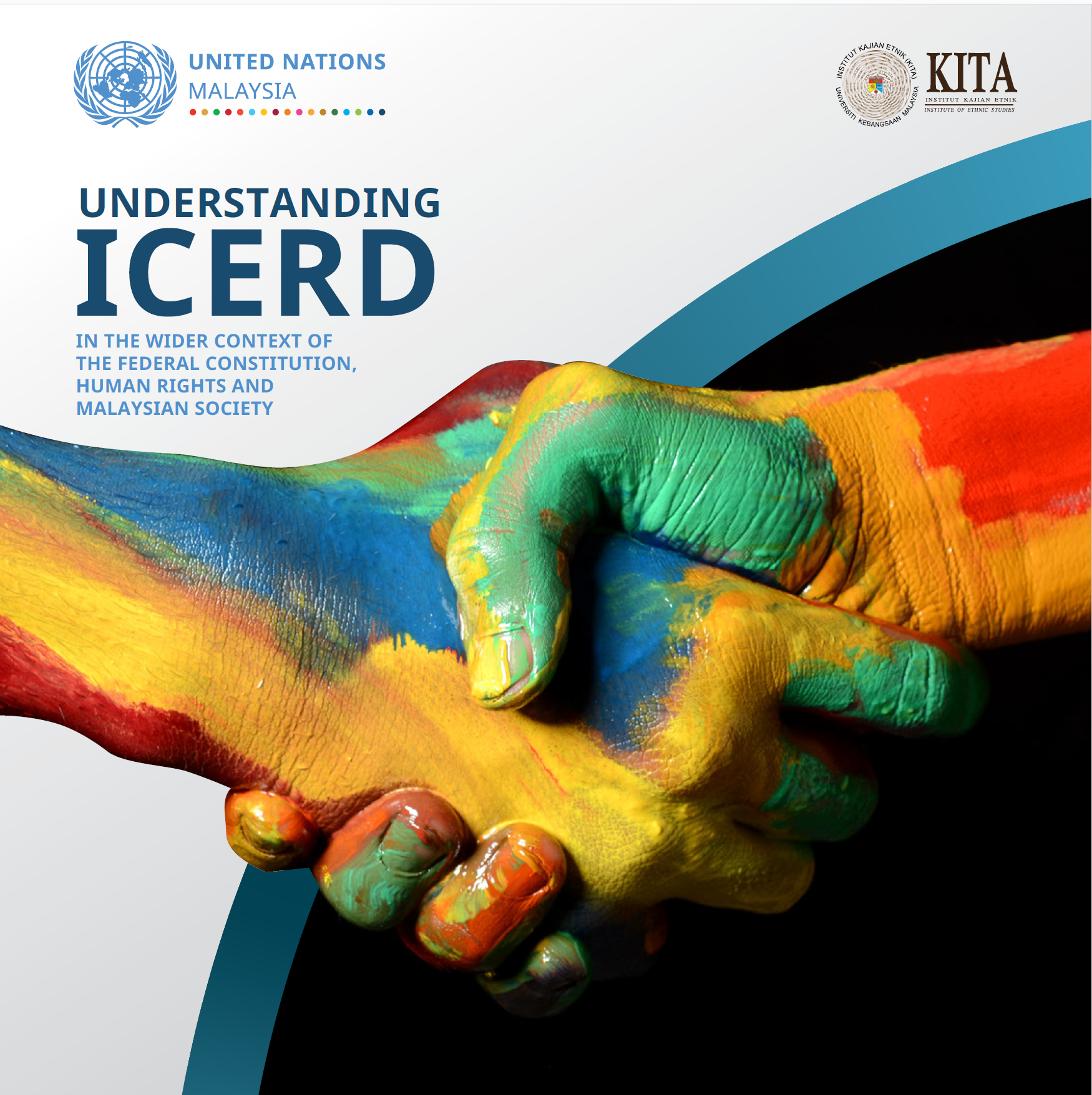 Understanding ICERD in the wider context of the Federal Constitution, Human Rights and Malaysian society