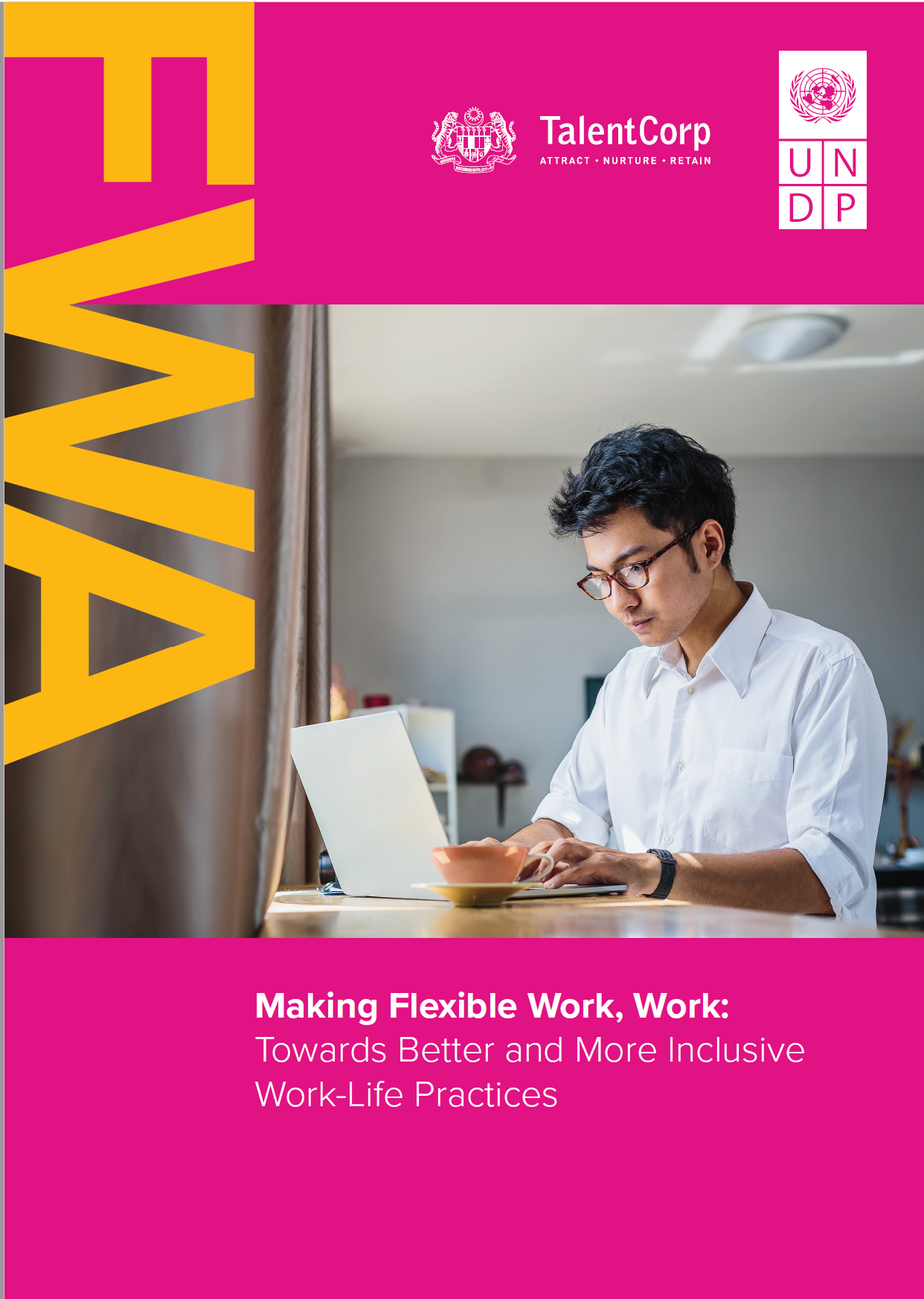 Making Flexible Work, Work: Towards Better and More Inclusive Work-Life Practices